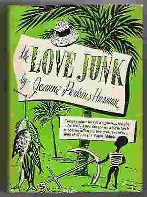 THE LOVE JUNK: Harman, Jeanne Perkins