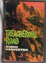 TREACHEROUS ROAD: Harvester, Simon
