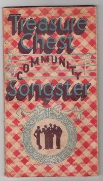 TREASURE CHEST COMMUNITY SONGSTER: Treasure Chest Publications