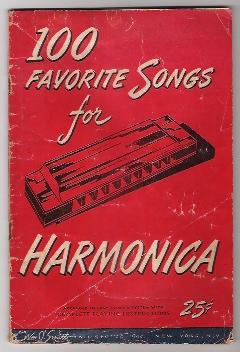 100 FAVORITE SONGS FOR HARMONICA: Wm J Smith