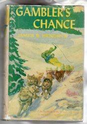 GAMBLER'S CHANCE: Hendryx, James B.