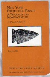 NEW YORK PROJECTILE POINTS A Typology and Nomenclature: Ritchie, William A.