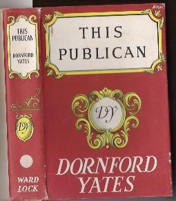 THIS PULICAN: Yates, Dornford