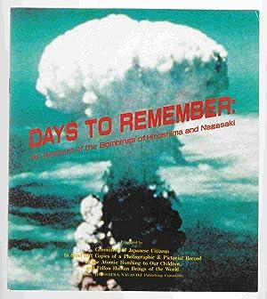 Days to Remember: an Account of the Bombings of Hiroshima and Nagasaki: Hiroshima-Nagasaki ...