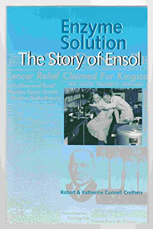 Enzyme Solution The Story of Ensol: Crothers, Robert &