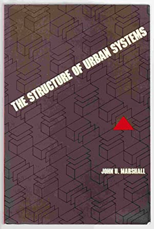 The Structure of Urban Systems: Marshall, John Urquhart