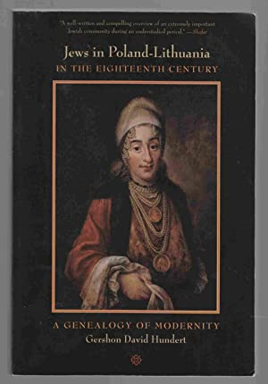 Jews in Poland-Lithuania in the Eighteenth Century: Hundert, Gershon David