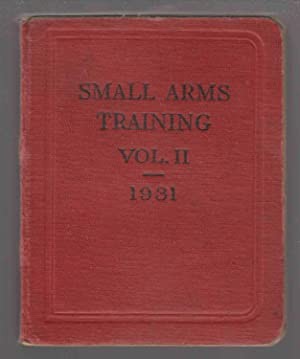 Small Arms Training Volume II, Light Automatic,: War Office