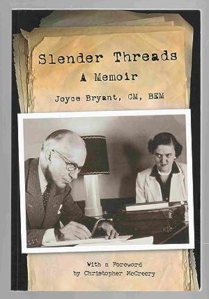 Slender Threads A Memoir: Bryant, Joyce