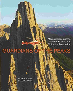 Guardians of the Peaks: Mountain Rescue in: Calvert, Kathy &
