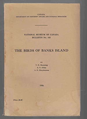 The Birds of Banks Island: Manning, T. H.