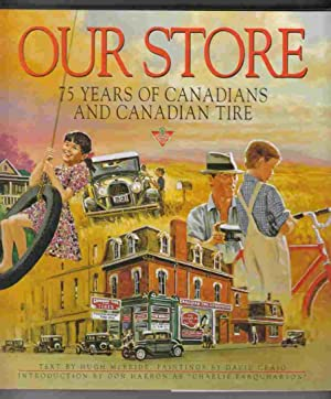 Our Store 75 Years of Canadians and: McBride, Hugh