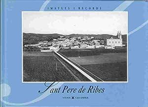 Sant Pere De Ribes: Imatges I Records: Palacios, Josep-Lluis
