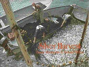 Silver Harvest: The Fundy Weirmen's Story: Wentworth, Ernest &