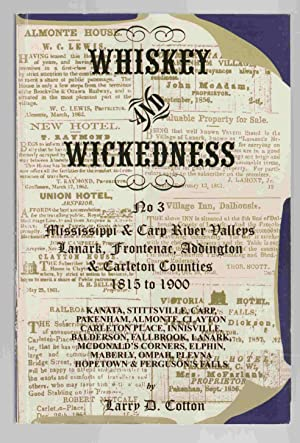 Whiskey and Wickedness: No. 3 Mississippi &: Cotton, Larry D.