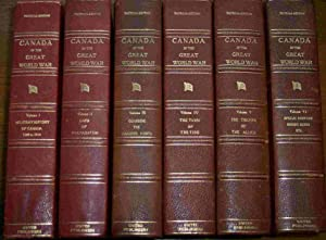 Canada in the Great War (6 Volume Set, Patricia Edition): Anon.