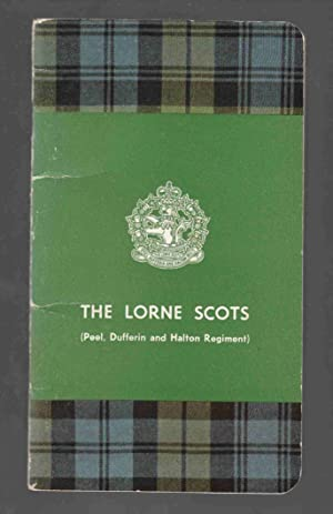 The Lorne Scots (Peel, Dufferin and Halton: Conover, R. V.