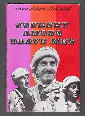 Journey Among Brave Men: Schmidt, Dana Adams