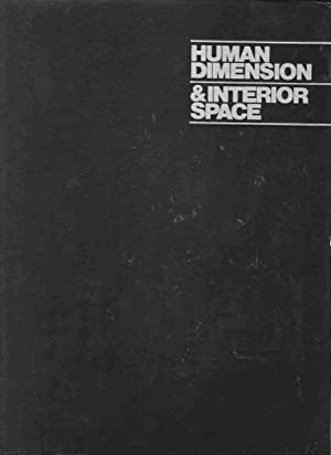 Human Dimension & Interior Space A Source: Panero, Julius &