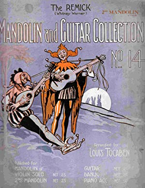 The Remick (Whitney-Warner) Mandolin and Guitar Collection: Tocaben, Louis (Arr.