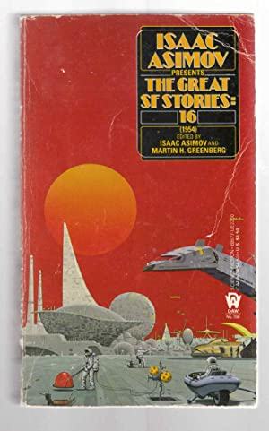 Isaac Asimov Presents the Great SF Stories: Asimov, Isaac (editor)