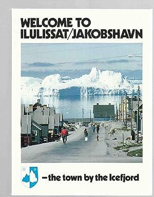 Welcome to Ilulissat/Jakobshavn: Jensen, Connie &