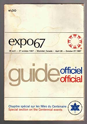 Expo 67 Official Guide Officiel: Milne, Charles C.