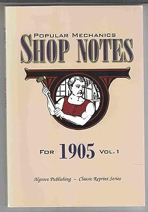 Popular Mechanics Shop Notes for 1905 Vol.: Windsor, H. H.
