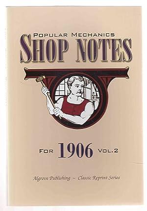 Popular Mechanics Shop Notes for 1906 Vol.: Windsor, H. H.