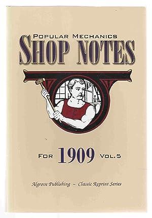 Popular Mechanics Shop Notes for 1909 Vol.: Windsor, H. H.