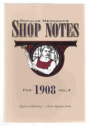 Popular Mechanics Shop Notes for 1908 Vol.: Windsor, H. H.