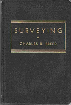 Surveying: Breed, Charles B.