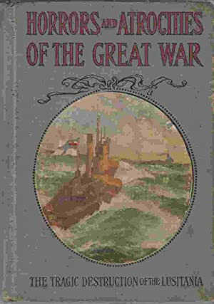 Horrors and Atrocities of the Great War: Marshall, Logan