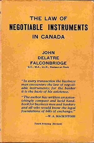 The Law of Negotiable Instruments in Canada: Falconbridge, John Delatre