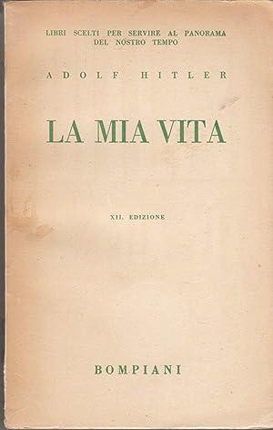 La Mia Vita (My Life): Hitler, Adolf