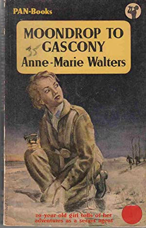 Moondrop to Gascony: Walters, Anne-Marie