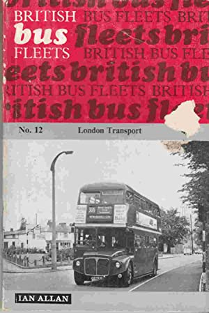 British Bus Fleets No. 12 London Transport: Anon.