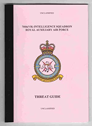 7006 (VR) Intelligence Squadron Royal Auxiliary Air Force Threat Guide: Barron & Leavesley