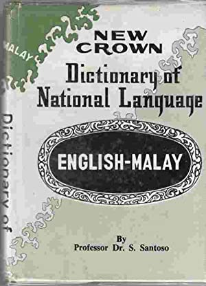 New Crown Dictionary of National Language: English: Santoso, S.