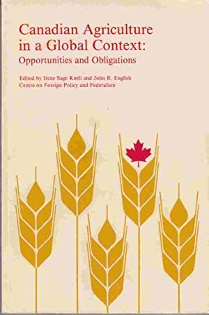 Canadian Agriculture in a Global Context: Opportunities: Knell, Irene Sage