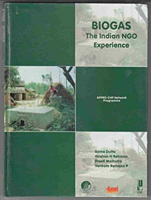 Biogas: The Indian NGO Experience: Dutta, Soma; Rehman,