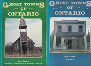 Ghost Towns of Ontario Volume 1 and: Brown, Ron