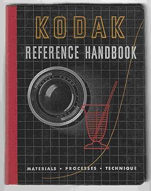 Kodak Reference Handbook: Materials Processes Techniques: Anon.