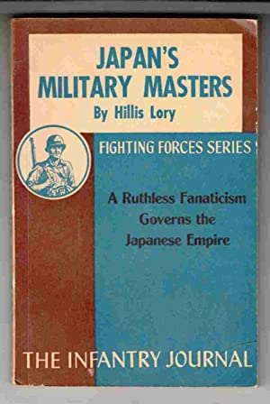 Japan's Military Masters The Army in Japanese: Lory, Hillis