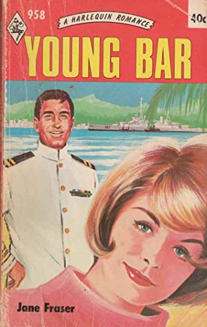 Young Bar (Harlequin No. 958): Fraser, Jane