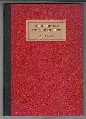 The Roosevelt and the Antinoe: Pratt, E. J.