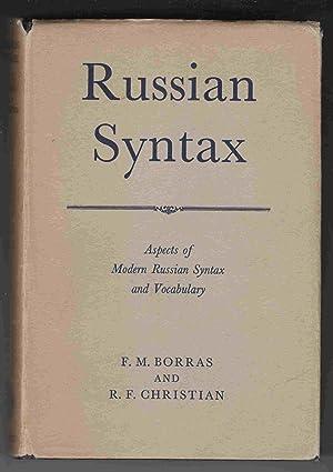Russian Syntax Aspects of Modern Russian Syntax: Borras, F. M.