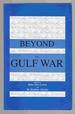 Beyond the Gulf War Muslims, Arabs and: Abu-Laban, Baha &