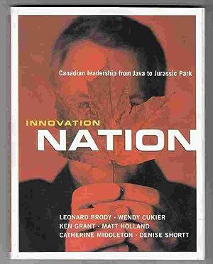 Innovation Nation Canadian Leadership from Java to: Brody, Leonard &