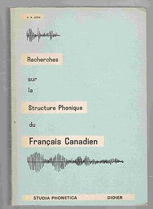Recherces Sur La Structure Phonique Du Francais: Leon, Pierre R.
